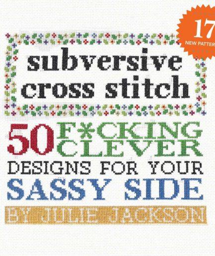 subversive cross stitch julie jackson