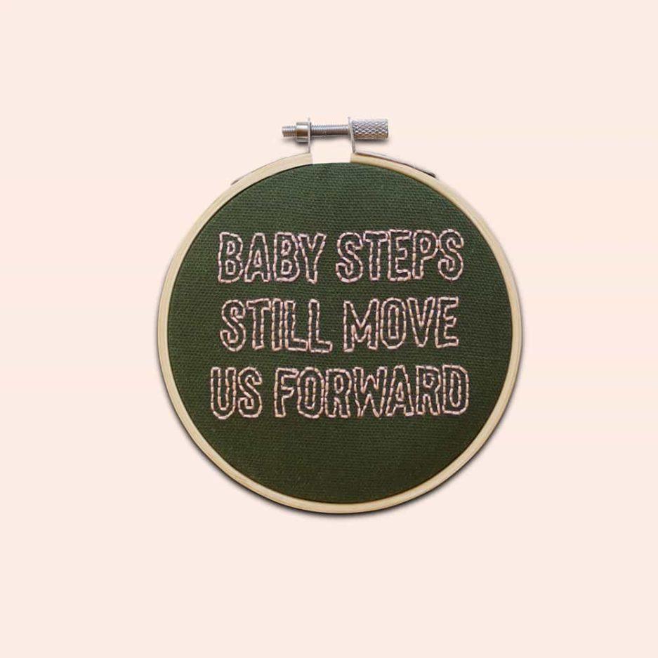 Baby steps still move us forward borduurwerk